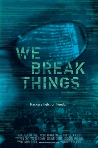 Associate Producer, WE BREAK THINGS: When Hackers Fight for Freedom